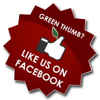 Green Thumb? Like us on Facebook